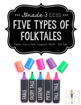 Folktales: Characteristics of Legends, Myths, Tall Tales,