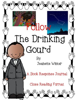 Follow The Drinking Gourd by J. Winter - A Response Journa