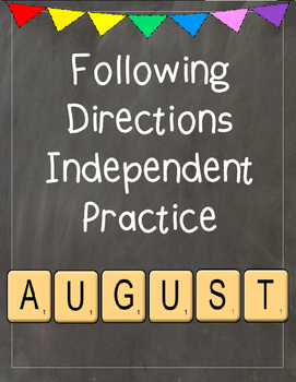 Following Directions Independent Practice: August