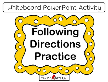 Following Directions Practice- A Whiteboard PowerPoint Activity