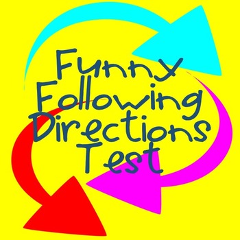 Following Directions Test -- Fun Activity for Beginning of