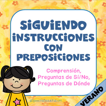 Following Directions with Prepositions - SUMMER {SPANISH}