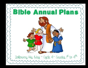 Following His Way Annual Plan for 1st to 4th. Multigrade -