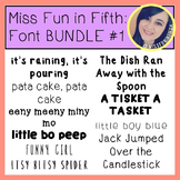 Font BUNDLE #1 by Miss Fun in Fifth