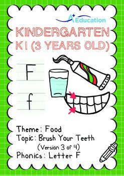 Food - Brush Your Teeth (III): Letter F - Kindergarten, K1