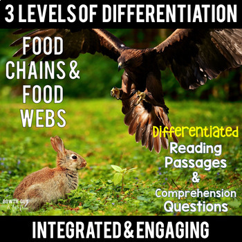 Food Chains and Food Webs {Differentiated Close Reading Pa