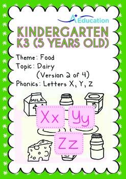 Food - Dairy (II): Letters Xx Yy Zz - Kindergarten, K3 (age 5)