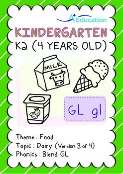 Food - Dairy (III): Blend GL - Kindergarten, K2 (4 years old)