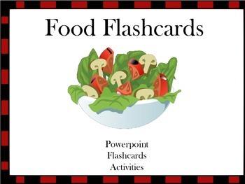 Beginner ESL: Food: Flashcards or Powerpoint