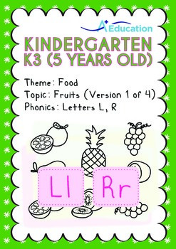 Food - Fruits (I): Letters Ll Rr - Kindergarten, K3 (age 5)