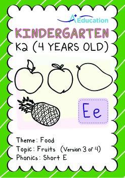 Food - Fruits (III): Short E - Kindergarten, K2 (4 years old)