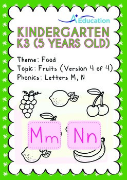 Food - Fruits (IV): Letters Mm Nn - Kindergarten, K3 (age 5)