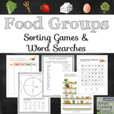 Food Groups: Sorting Games and Word Search Puzzles