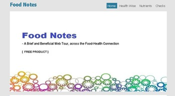 "Food Notes -A Brief & Beneficial ""Food-Health"" Web Tour (F"
