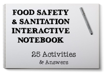 Food Safety & Sanitation Interactive Notebook for Culinary