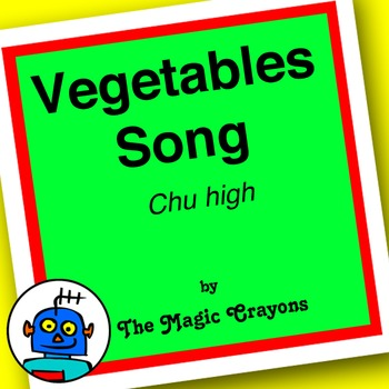 Vegetables Song (Chu High) by The Magic Crayons - MP3