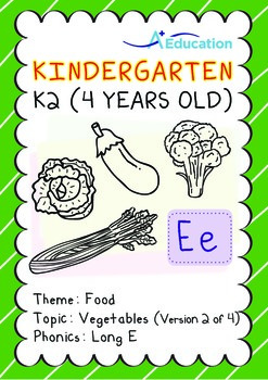 Food - Vegetables (II): Long E - Kindergarten, K2 (4 years old)
