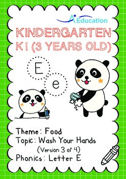 Food - Wash Your Hands (III): Letter E - Kindergarten, K1