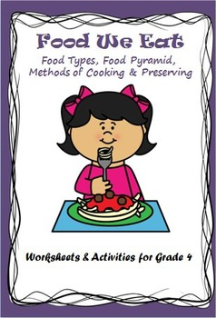 Food and Nutrition - Food Groups , Methods of Cooking  & P