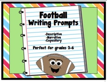 Football Writing Prompts: Descriptive, Narrative, and Expo