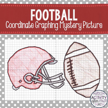 Football and Helmet Coordinate Graphing Ordered Pairs Myst