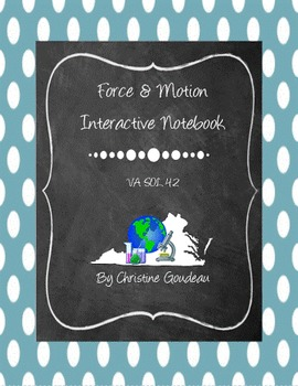 Force, Motion, & Energy Interactive Notebook - Virginia SO