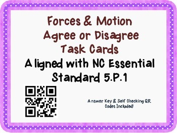 Force & Motion Task Cards {Agree/Disagree} Common Core 5.P