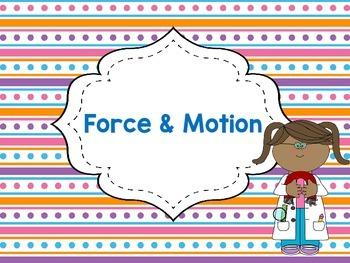 Force & Motion Unit