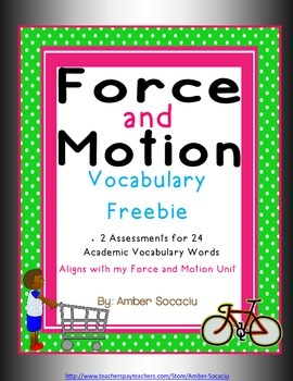 Force and Motion Academic Vocabulary Assessments Freebie