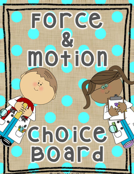 Force and Motion Choice Board Think Tac Toe
