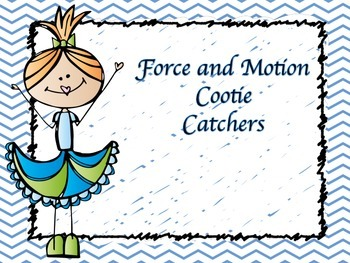 Force and Motion and Magnets Cootie Catchers