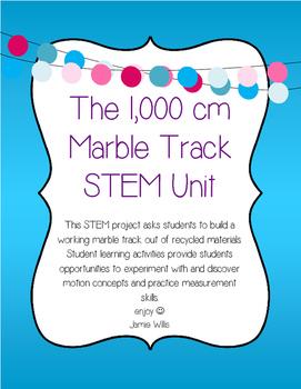 STEM UNIT: 1,000 cm marble track