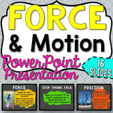 Force and Motion PowerPoint Presentation - Editable