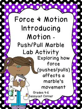 Force and Motion - Understanding Motion - Marbles and Cloc