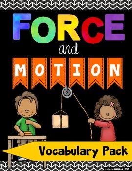 Force and Motion: Vocabulary Pack