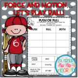 Force and Motion...Lets Play Ball!  Crafts, Activities, Ex
