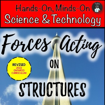 Forces Acting on Structures & Mechanisms (Gr. 5 Ontario Cu