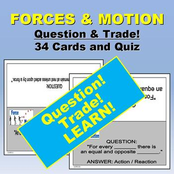 Forces & Motion Quiz-Quiz-Trade Cards & Quiz (Kagan Strategy)