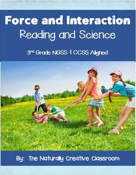 Forces and Interaction Reading and Science Unit