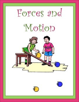 Forces and Motion Thematic Unit