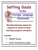 Foreign Language Goal Setting Worksheets (SMART and ACTFL