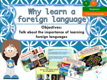 Foreign languages Why learn a Foreign Language?