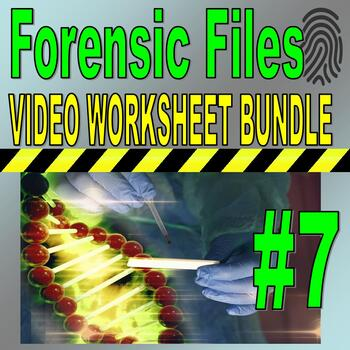 Forensic Files : Bundle Package 7 (10 Video Worksheets and More)