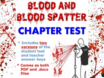 Forensic Science: Blood and Blood Spatter Chapter Test
