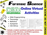 Forensic Science: CSI Online Virtual Activities