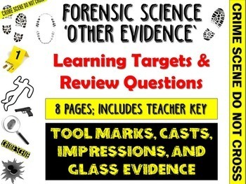 Forensic Science Other Evidence Learning Targets and Revie