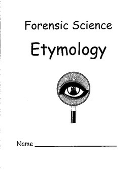 Forensic Science and Etymology