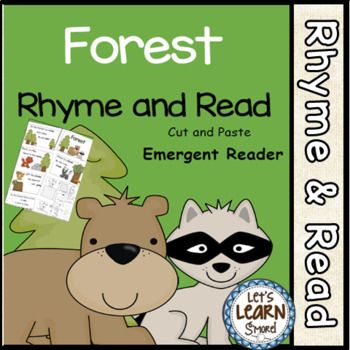 Forest Theme, Emergent Reader, Rhyme and Read, Cut and Pas