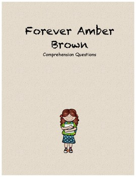Forever Amber Brown Comprehension Questions