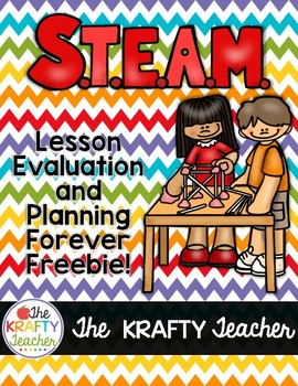 Forever Freebie STEAM, STEM Lesson Evaluation Lesson Plann